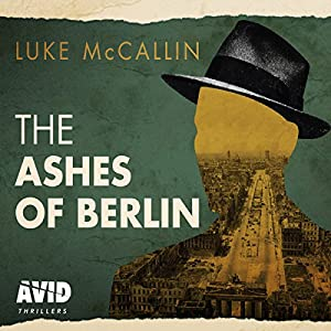The Ashes of Berlin Audiobook