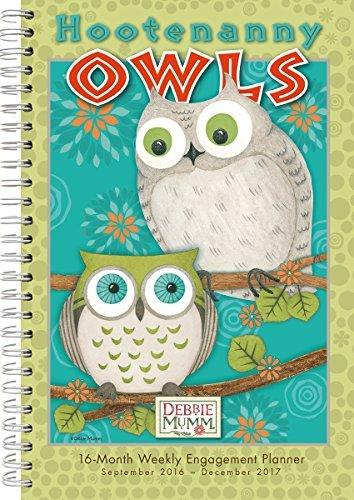 Debbie Mumm Calendars - Hootenanny Owls 2017 Engagement Calendar by Debbie Mumm (2016-06-22)