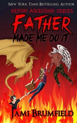 book cover of Father Made Me Do It