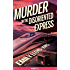 Murder on the Disoriented Express (Illusive)