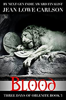 Blood (Three Days of Oblenite #3): A Paranormal Dark Fantasy Romance for Adults by [Carlson, Jean Lowe]