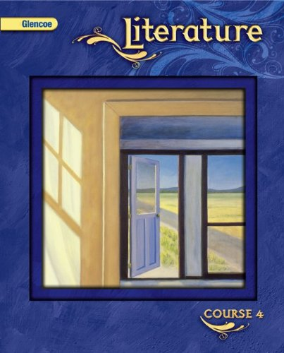 Glencoe Literature, Course 4, Grade 9