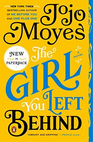"""""""The Girl You Left Behind - A Novel"""" av Jojo Moyes"""