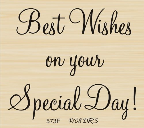 (Special Day Wishes Rubber Stamp By DRS Designs)