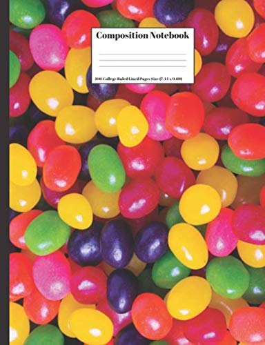 Composition Notebook: Jelly Beans Candy Colorful Candies Closeup Background Texture Design Cover 100 College Ruled Lined Pages Size (7.44 x 9.69) (Close Reading Exercises For High School Students)