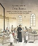 img - for VIDA Y OBRA DE DON BOSCO CONTADA A NI  OS POR ROSA NAVARRO book / textbook / text book