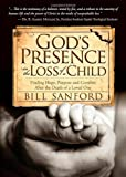 God's Presence in the Loss of a Child, Bill Sanford, 1614487758