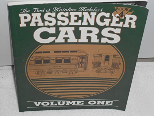 Mainline Modeler - The Best of Mainline Modeler's Passenger Cars, Volume One, Book 4