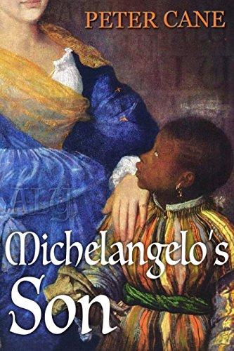 Aly, Michelangelo's Son: Moorish slave turned artist, lover, conspirator, assassin... by Wavecrest Art Publishing