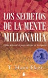 img - for Los secretos de la mente millonaria/ Secrets of the Millionaire Mind (Spanish Edition) book / textbook / text book