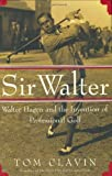 Sir Walter, Tom Clavin, 0743204867