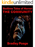 Bedtime Tales of Horror: The Community