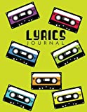 Lyrics Journal: Songwriting Notebooks