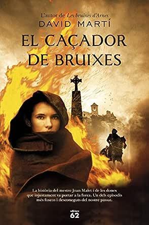 El caçador de bruixes (Catalan Edition) eBook: Martínez, David ...