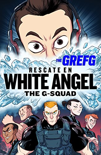 Rescate en White Angel (The G-Squad) (Spanish Edition)