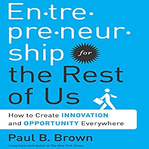 Entrepreneurship for the Rest of Us Hörbuch