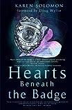 Heart Beneath the Badge, Karen Solomon, 0986322105