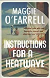Instructions for a Heatwave: Shortlisted for the Costa Novel Award 2013