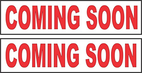 2 - 6x24 COMING SOON Real Estate Rider Sign Red