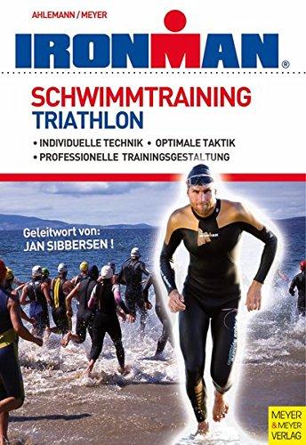 Schwimmtraining Triathlon (Ironman Edition)