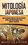 Mitología japonesa: Una fascinante guía del