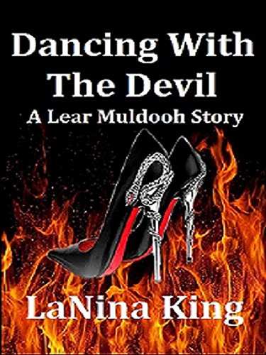 Search : Dancing With The Devil - A Lear Muldooh Story