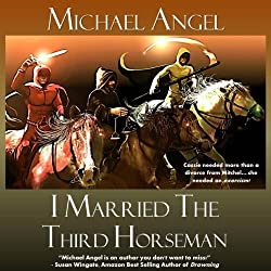 I Married the Third Horseman