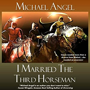 I Married the Third Horseman Audiobook