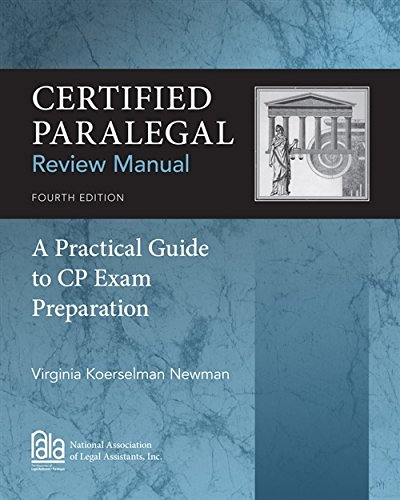Certified Paralegal Review Manual: A Practical Guide to CP Exam Preparation (Review Manual Certified Paralegal)