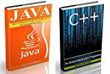 Java: The Ultimate Guide to Learn Java and C++ (Programming, Java, Database, Java for dummies, coding books, C programming, c plus plus, programming for ... Developers, Coding, CSS, PHP Book 2)