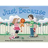 Just Because: Where Seeing Another Point of View Makes a Better You by Amber Housey (2011-11-15)