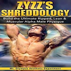 Zyzz's Shreddology Audiobook