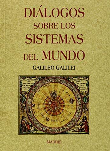 Descargar Libro Diálogos Sobre Los Sistemas Del Mundo Galileo Galilei