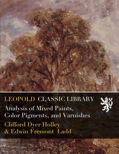 Analysis of Mixed Paints, Color Pigments, and Varnishes PDF