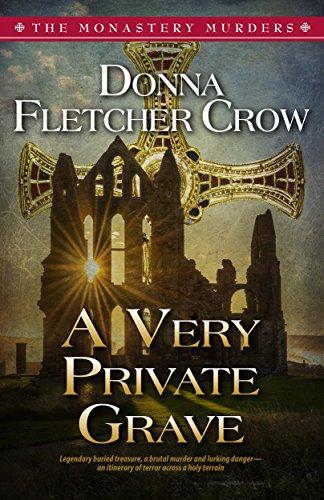A Very Private Grave (The Monastery Murders Book 1)