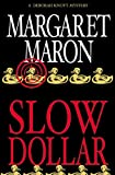 Slow Dollar (Deborah Knott Mysteries)