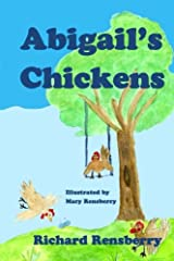Abigail's Chickens: A Children's Picture Book Rhyme (QuickTurtle Books Presents: Rhyme for Young Readers Series) Paperback