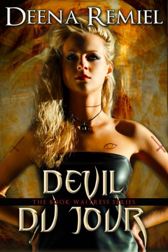 Book: Devil Du Jour (Book 2, The Book Waitress Series) by Deena Remiel