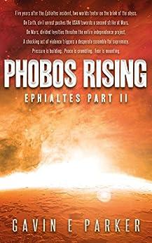 Phobos Rising (Ephialtes Trilogy Book 2) by [Parker, Gavin E]