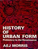 img - for History of Urban Form: Prehistory to the Renaissance (A Building Book) book / textbook / text book