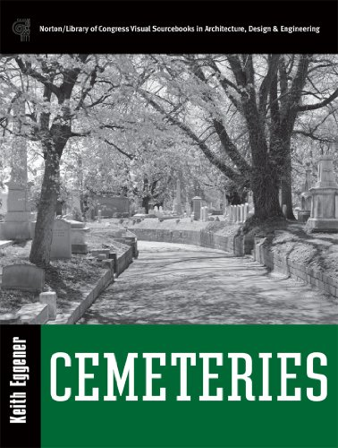 Cemeteries  Library Of Congress Visual Sourcebooks