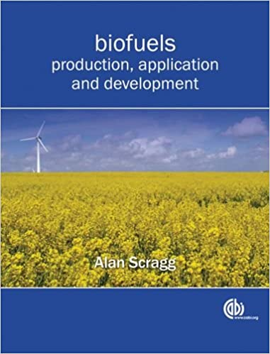 Biofuels: Production, Application and Development (Cabi)