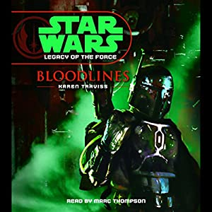 Star Wars: Legacy of the Force #2: Bloodlines Hörbuch