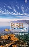 img - for Bibel f r heute 2015: Kommentare - Anregungen - Fragen - Impulse (German Edition) book / textbook / text book