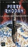 Perry Rhodan, tome 247 : La Terre doit disparaître! par Scheer