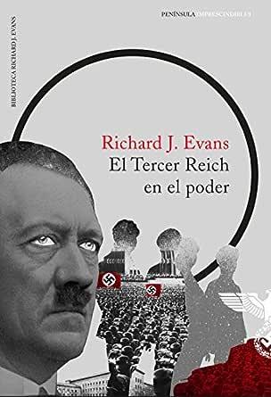 El Tercer Reich en el poder eBook: Evans, Richard J., Obiols ...