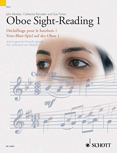 Oboe Sight-Reading 1: A fresh approach. Vol. 1. Oboe. (Schott Sight-Reading Series)