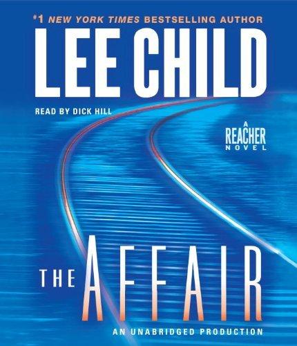 By Lee Child: The Affair: A Reacher Novel (Jack Reacher) [Audiobook]