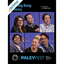 The Big Bang Theory: Cast and Creators PaleyFest
