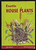 Exotic House Plants Illustrated, Alfred Byrd Graf, 0911266070